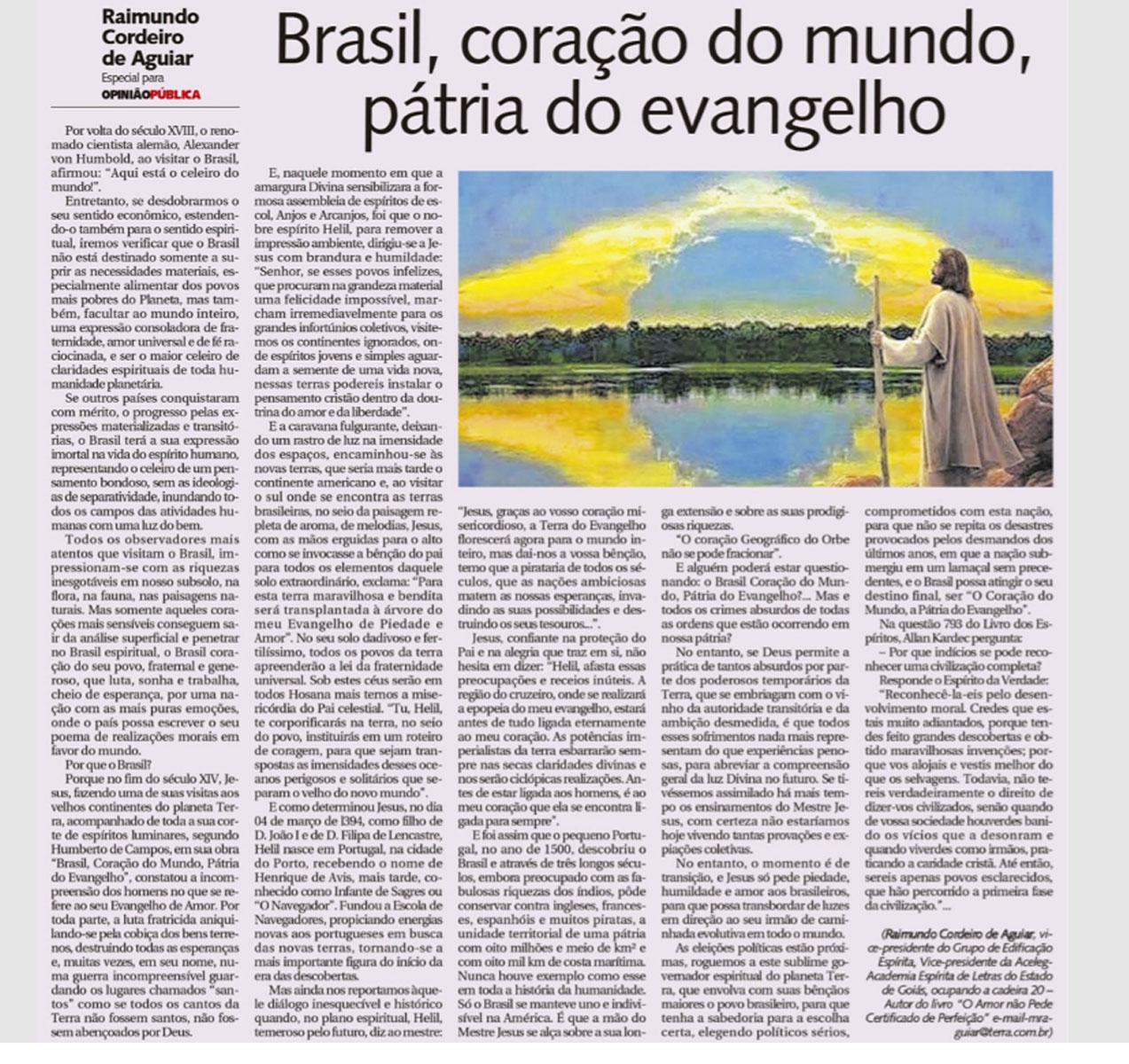 Brasil, coração do mundo, pátria do evangelho